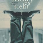 Mordecai Richler: Wie Barney es sieht