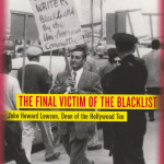 Gerald Horne - The Final Victim of the Blacklist