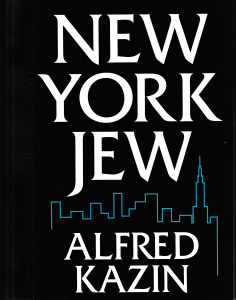 Alfred Kazin: <em>New York Jew</em> (Syracuse University Press, 1996)