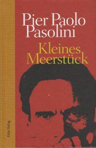 Pier Paolo Pasolini: Kleines Meerstück (Folio)