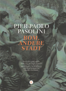 Pier Paolo Pasolini: Rom, Andere Stadt (Corso)