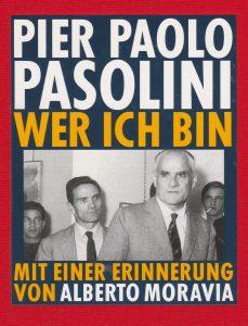 Pier Paolo Pasolini: Wer ich bin (Wagenbach)