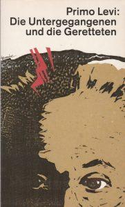 Primo Levi: Die Untergegangenen und die Geretteten (DTV)