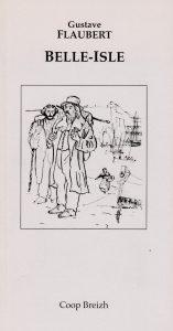 Touristenausgabe von Gustave Flauberts Eindrücken von der Belle-Îsle