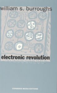 William S. Burroughs - Electronic Revolution (Expanded Media Editions, 1979)