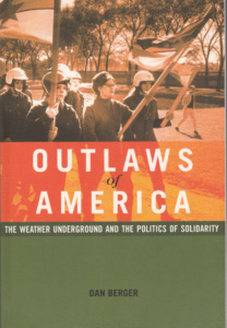 Dan Berger: Outlaws of America (AK Press, 2006)