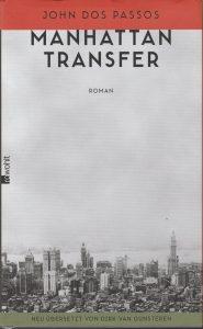John Dos Passos: Manhattan Transfer (Rowohlt, 2016)