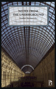 Fjodor Dostojewskij: Notes from the Underground (Broadview Press, 2014)