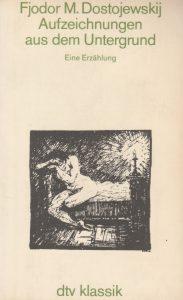 Fjodor Dostojewskij - Aufzeichnungen aus dem Untergrund (DTV 1985)