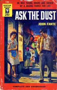 John Fante: Ask the Dust (Bantam Books, 1954)