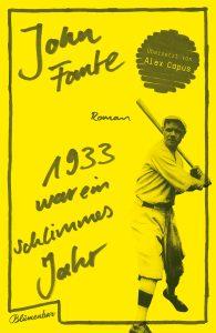 John Fante: 1933 war ein schlimmes Jahr (Aufbau Verlag/Blumenbar, 2016)