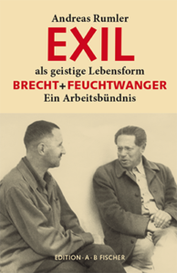Andreas Rumler: Exil als geistige Lebensform (Edition A.B. Fischer, 2016)