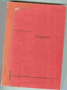 Walter Benjamin - Fragments