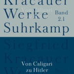 Siegfried Kracauer - Von Caligari zu Hitler (Suhrkamp, 2012)