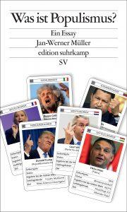 Jan-Werner Müller - Was ist Populismus? (Suhrkamp, 2016)