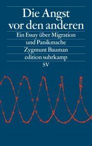 Zygmunt Baumann - Die Angst vor den anderen (Suhrkamp, 2016)