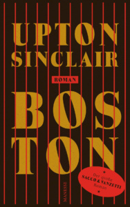 Upton Sinclair: Boston (Manesse, 2017)