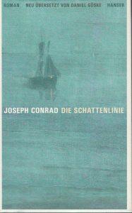 Joseph Conrad - Die Schattenlinie (Hanser, 2017)