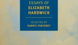 Elizabeth Hardwick: Collected Essays (New York Review Books, 2017)