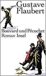 Gustave FlauGustave Flaubert: Bouvard und Pécuchet (Insel Verrlag 2010)bert: Bouvard und Pécuchet (Insel Verrlag)