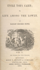 Harriett Beecher Stowe: Uncle Tom's Cabin (1852)