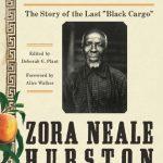 Zora Neale Hurston: Barracoon (HarperCollins USA, 2018)