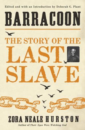 Zora Neale Hurston: Barracoon (HarperCollins UK, 2018)
