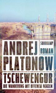 Andrej Platonow: Tschewengur (Suhrkamp, 2018)