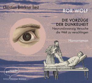 Ror Wolf: Zwei oder drei Jahre später (Edition Parlando, 2007)
