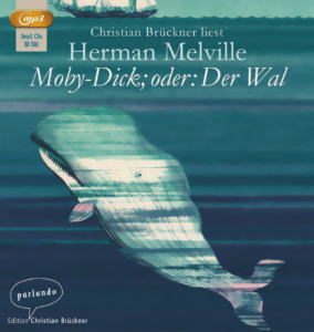 Herman Melville: Moby-Dick (Edition Parlando, 2016)
