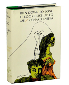 Richard Fariña: Been down so long it looks like up to me (Erstausgabe: Random House, 1966)