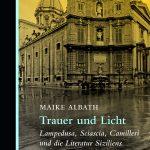 Maike Albath: Trauer und Licht (Berenberg, 2019)