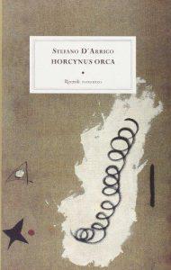 Stefano D'Arrigo: Horcynus Orca (Rizzoli, 2003)