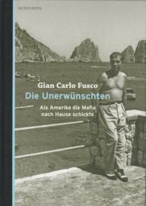 Gian Carlo Fusco - Die Unerwünschten