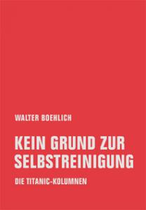 Walter Boehlich: Kein Grund zur Selbstreinigung (Verbrecher Verlag, 2019)