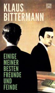 Klaus Bittermann, Einige meiner besten Freunde und Feinde: 40 Jahre Tiamat (Berlin: Edition Tiamat, 2019)