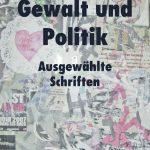 Wolfgang Pohrt: Gewalt und Politik (Edition Tiamat, 2010)