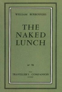 William Burroughs: The Naked Lunch (Olympia Press, 1959)