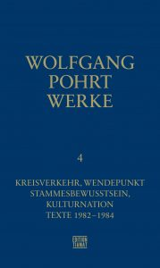 Wolfgang Pohrt: Werke, Band 4 (Edition Tiamat, 2019)