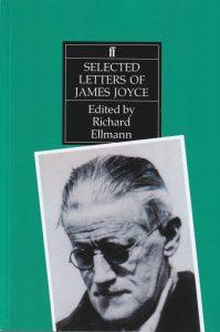 James Joyce: Ausgewählte Briefedition von Richard Ellmann (Faber & Faber)