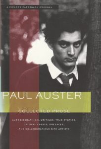 Paul Auster: Collected Prose(New York: Picador/Henry Holt, 2003)