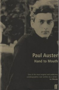Paul Auster: Hand to Mouth (Faber & Faber, 1997)