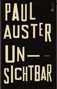 Paul Auster: Unsichtbar (Reinbek: Rowohlt, 2010)