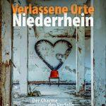 Verlassene Orte Niederrhein (Cover)