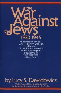Lucy Dawidowicz: The War Against the Jews 1933-1945