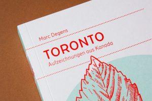 Marc Degens: Toronto (mairisch Verlag)