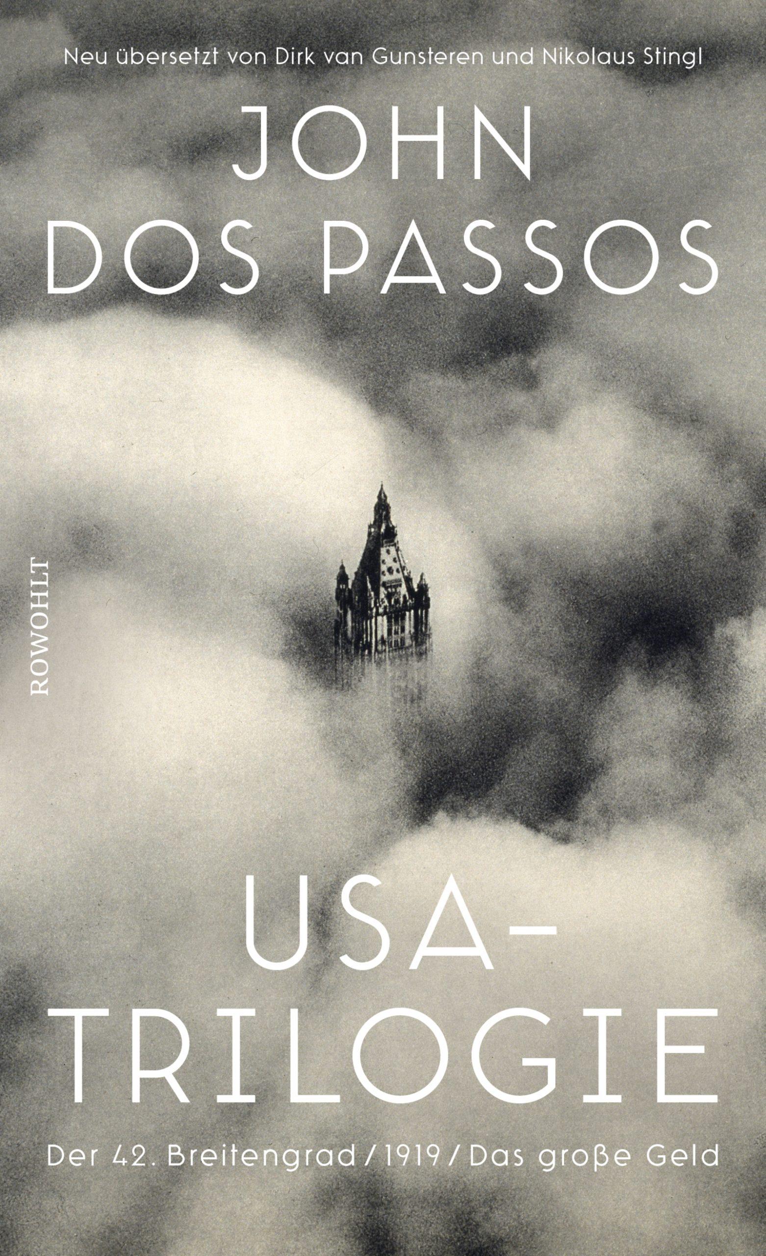 John Dos Passos — Anatomie einer Metamorphose