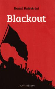 Nanni Balestrini: Blackout (Klever, 2015)