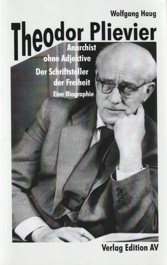 Wolfgang Haug: Theodor Plievier (Edition AV)