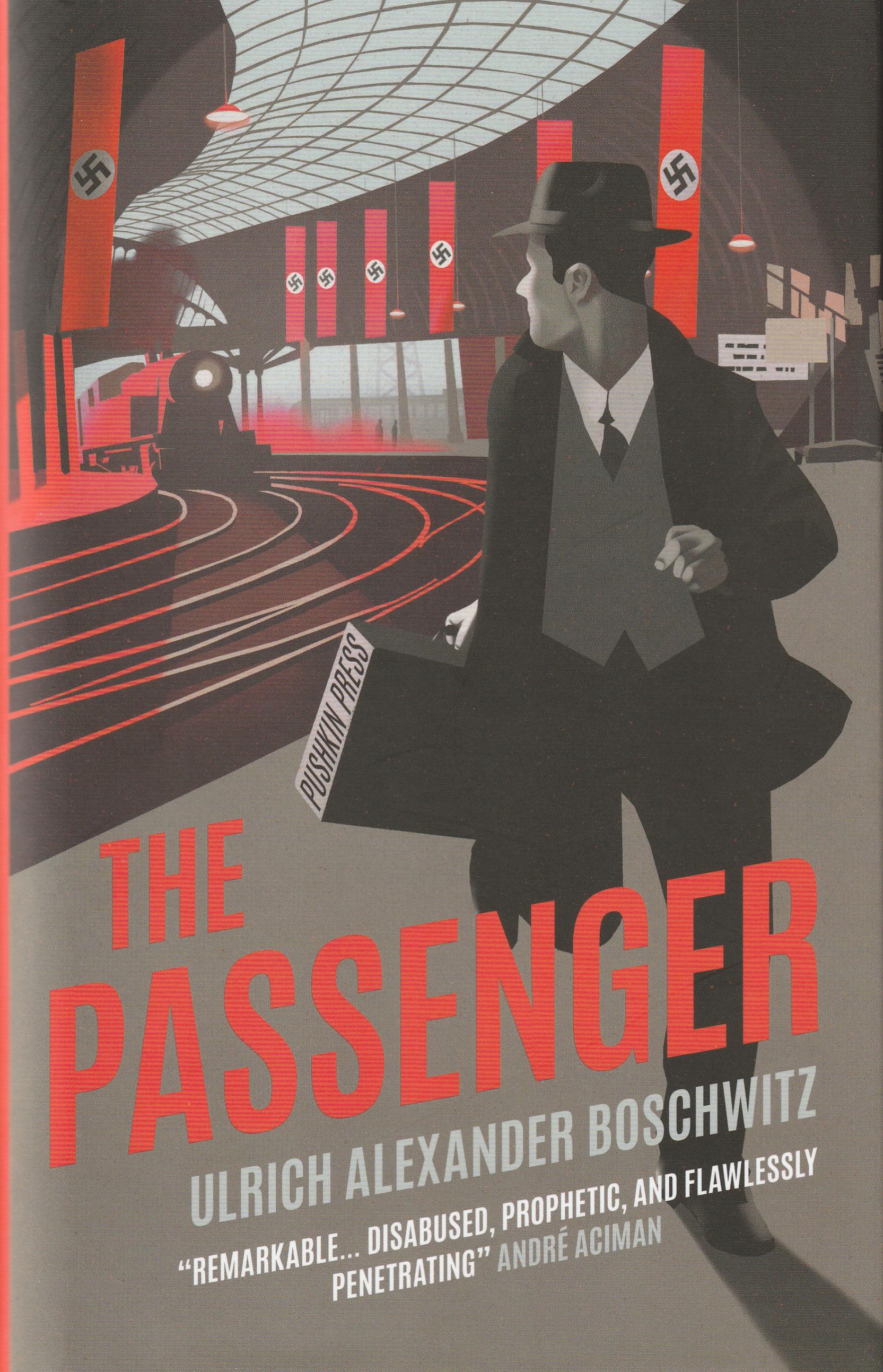 Ulrich Alexander Boschwitz — The Passenger